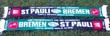 """Bremen St Pauli Schal """"EINE FREUNDSCHAFT DIE NIE..""""  Weser Fan Block + NEU ++"""