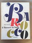 IL BAROCCO IN ITALIA - Dino Formaggio - Mondadori - 1960