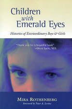 Children with Emerald Eyes: Histories of Extraordinary Boys and Girls, Good, Rot