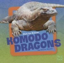 Get to Know Reptiles: Get to Know Komodo Dragons by Flora Brett (2015,...