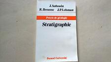 PRECIS DE GEOLOGIE - STRATIGRAPHIE - AUBOUIN BROUSSE *
