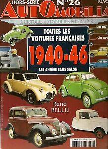 AUTOMOBILIA HS 26 TOUTES LES VOITURES FRANCAISES 1940 1941 1942 1943 1944 45 46
