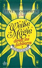 Weiße Magie - direkt ins Schwarze von Lisa Falco und Steve Hockensmith (2018, Ta