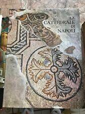 ROBERTO DI STEFANO - LA CATTEDRALE DI NAPOLI, ED. SCIENTIFICA - 1975