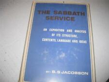 BY JACOBSON The Sabbath service: An exposition and analysis of its structure, co