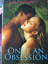 Once an Obsession by Bella French Ravenous Romance isbn 9781607776437 Erotica