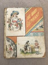 The Baby Elephant By D Lothrop & Company Antique Illustrated Hardcover