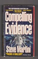 Compelling Evidence by Steve Martini 1993 paperback