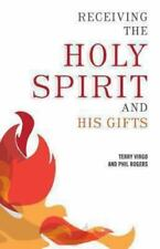 Receiving the Holy Spirit and His Gifts by Terry Virgo and Phil Rogers (2013,...