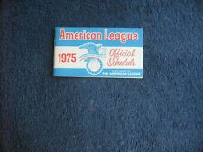 1975 AMERICAN  LEAGUE SCHEDULE COMPLIMENTS OF THE AMERICAN LEAGUE