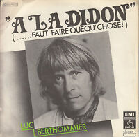 45TRS VINYL 7''/ FRENCH SP LUC BERTHOMMIER / A LA DIDON