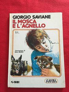 """Saviane Giorgio """"Il Mosca e l'agnello"""" – SEI, 1986"""