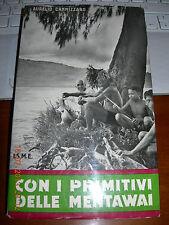 AURELIO CANNIZZARO CON I PRIMITIVI DELLE MENTAWAI isme 1^ediz 1959 brossurato