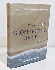 THE GLOBETROTTER DIARIES Tales, Tips and Tactics by MICHAEL CLINTON HCDJ