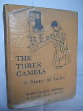 The Three Camels - A Story of India by E H Spriggs - Illust 1938