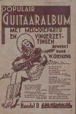 POPULAIR GUITAARALBUM MET MELODIE EN VINGERZETTINGEN - W. Gieskens