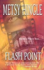 Flash Point by Metsy Hingle (2003, Softcover)