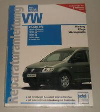 Réparation Instructions VW Caddy Life véhicule à Essence + Diesel SDi TDi, Gaz à Partir De L'année de construction 2004