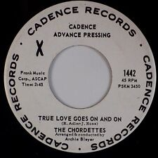 THE CHORDETTES: True Love Goes On US Cadence Advanced Promo Pop 45 MP3