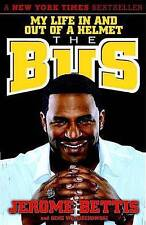 NEW The Bus: My Life in and out of a Helmet by Jerome Bettis