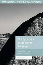 The Dynamics of Employee Relations (Management, Work & Organisations) (Managemen