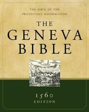 The Geneva Bible : A Facsimile of the 1560 Edition (2007, Hardcover)