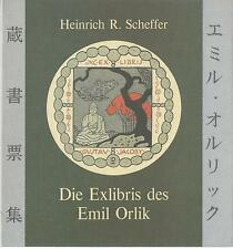 Die Exlibris des Emil Orlik / Heinrich R. Scheffer (Verlag Claus Wittal 1992)