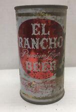 El Rancho 12 ounce flat top beer can