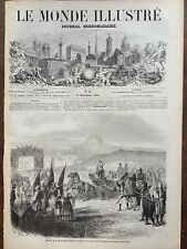 LE MONDE ILLUSTRE 1857 N 35 RETOUR DE S.M. LA REINE SOPHIE DE GRECE A ATHENES