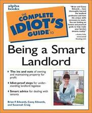 Complete Idiot's Guide to Being a Smart Landlord