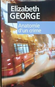 ELIZABETH GEORGE Anatomie d'un crime - Relié avec jaquette