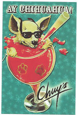 """Chuy's Postcard: """"Ay Chihuahua!"""" - New, Mint condition"""