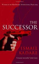 The Successor-Ismail Kadare, David Bellos, 9781841957630