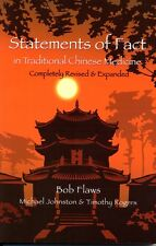 Statements of Fact in Traditional Chinese Medicine by Bob Flaws (1994, Paperback
