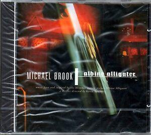 COLONNA SONORA - ALBINO ALLIGATOR - MICHAEL BROOK - CD NUOVO SIGILLATO