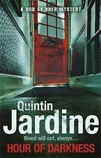 Hour of Darkness by Quintin Jardine (Paperback) New Book
