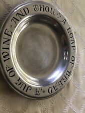 "Vintage Wilton Pewter Columbia Pa ""A Loaf of Bread Jug of Wine Thou"" 9"" Plate"