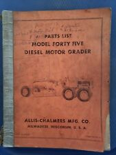 Allis-Chalmers Model Forty Five Diesel Motor Grader Parts List - Catalog