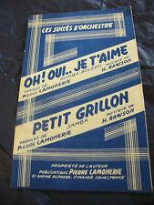 Partition Oh ! Oui je t'aime Rawson Petit grillon Music Sheet