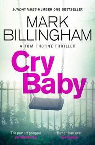 Cry Baby (Tom Thorne Novels), Billingham, Mark, Excellent condition, Book