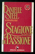 STEEL DANIELLE STAGIONE DI PASSIONE SPERLING PAPERBACK 1992 SUPERBESTSELLER 227