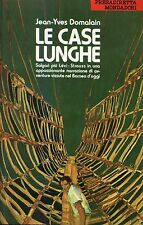 Jean-Yves Domalain = LE CASE LUNGHE