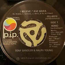 "Tony Sandler & Ralph Young I Believe/Ave Maria 7"" Promo Copy Ex.Cond FREE POST"