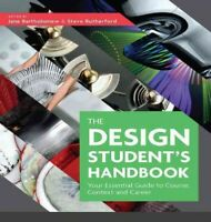 Design Student's Handbook : Your Essential Guide to Course, Context and Caree...
