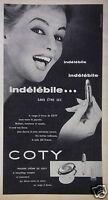 PUBLICITÉ 1957 ROUGE À LÈVRES COTY INDÉLÉBILE - ADVERTISING