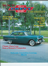 SEPTEMBER 1985 Classic Chevy World 1955 1956 1957 SETTING GLASS 54 or 55 TRUCK