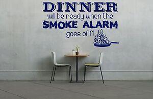 Dinner is, Smoke Alarm, Kitchen, Dining Room Fun wall art vinyl decal sticker