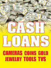 Cash Loans Cameras Coins Gold 18x24 Business Store Retail Signs