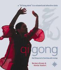Principles of Qi Gong by Gunter Knoferi, Barbara Brown (Hardback)