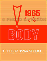 1965 Pontiac LeMans Tempest and GTO Body Shop Manual Repair Service Book